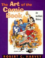 The Art of the Comic Book: An Aesthetic History